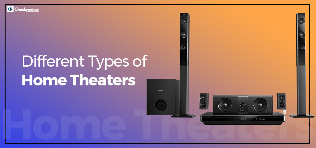 Different-Types-of-Home-Theaters