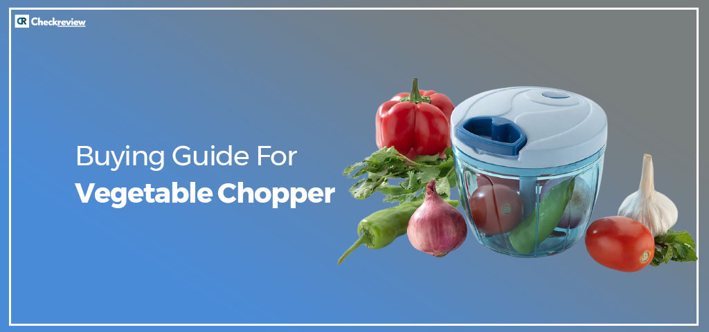 Vegetable-Chopper-Buying-Guide